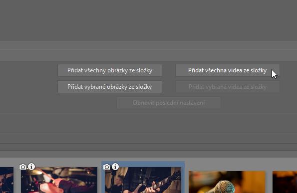 Přidání videa a fotografií.